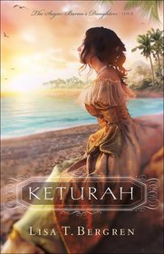 Keturah (Sugar Baron's Daughters, Bk 1)