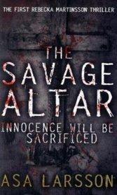 Savage Altar, The