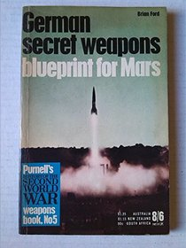 German secret weapons: blueprint for Mars
