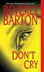 Don't Cry (Don't, Bk 1)