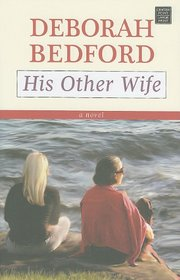 His Other Wife (Thorndike Christian Fiction)