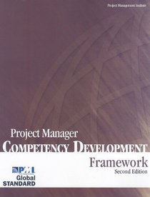 Project Manager Competency Development (PMCD): Framework