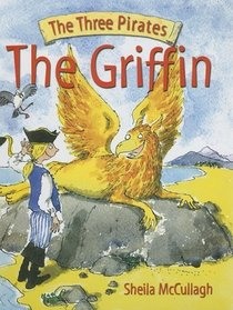 The Griffin (The Three Pirates)