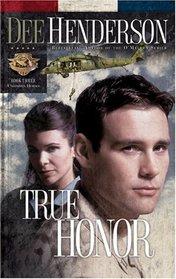 True Honor (Uncommon Heroes, Bk 3)
