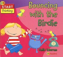 Bouncing With the Birdie (Start Thinking)