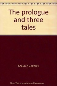 The prologue and three tales