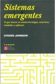 Sistemas emergentes. O que tienen en comun hormigas neuronas, ciudades y software (Spanish Edition)