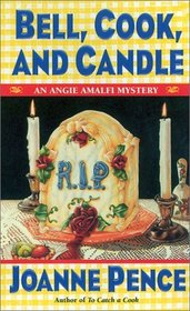 Bell, Cook, and Candle (Angie Amalfi, Bk 9)