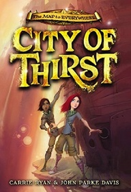 City of Thirst (Map to Everywhere)