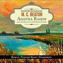 Agatha Raisin and the Case of the Curious Curate (Agatha Raisin, Bk 13) (Audio CD) (Unabridged)