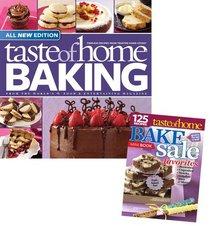 Taste of Home Baking with Bake Sale Bonus: Fresh-Cooked Fun! 125 Bake-Sale Favorites!