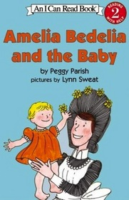 Amelia Bedelia And The Baby (An I Can Read Book, Level 2)