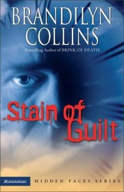 Stain of Guilt (Hidden Faces, Bk 2)