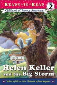 Helen Keller and the Big Storm (Childhood of Famous Americans) (Ready-to-Read, Level 2)