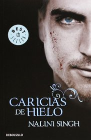 Caricias De Hielo / Caressed By Ice (Spanish Edition)