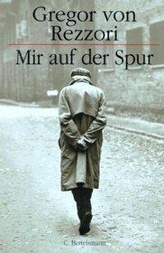 Mir auf der Spur (German Edition)