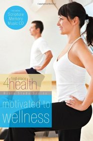 Motivated to Wellness (First Place 4 Health Bible Study Series)