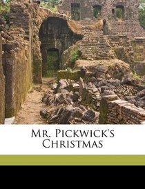 Mr. Pickwick's Christmas