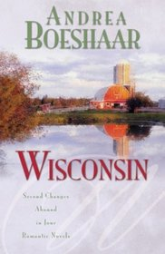 Wisconsin: Second Chances Abound in Four Romantic Stories
