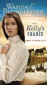 Kelly's Chance (Brides of Lehigh Canal, Bk 1l)