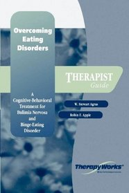 Overcoming Eating Disorders: A Cognitive-Behavioral Treatment for Bulimia Nervosa and Binge-Eating Disorder