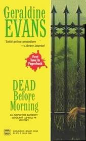 Dead Before Morning (Rafferty and Llewellyn, Bk 1)