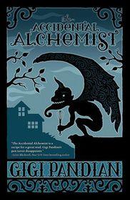 The Accidental Alchemist (Accidental Alchemist, Bk 1)