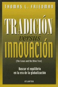 Tradicion Versus Innovacion