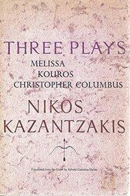 Three Plays: Melissa, Kouros, Christopher Columbus