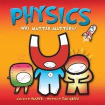 Physics: Why Matter Matters
