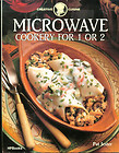 Microwave Cookery for 1 or 2 (Creative Cuisine)