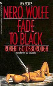 Fade to Black (Nero Wolfe)