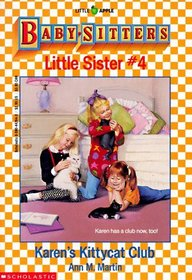 Karen's Kittycat Club (Baby-Sitters Little Sister, Bk 4)
