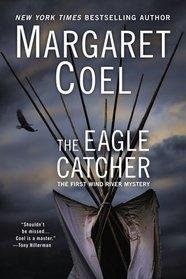 The Eagle Catcher (Wind River, Bk 1)