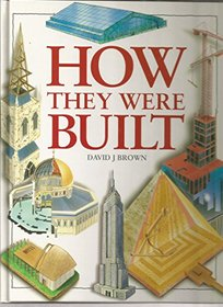 How they were built