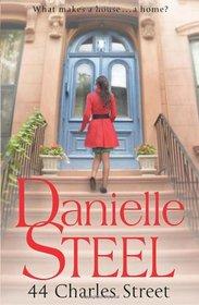 44 Charles Street. by Danielle Steel