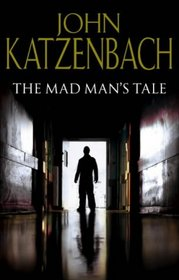 Madman's Tale