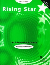 Rising Star Intermediate Course - Practice Book with Key (Spanish Edition)