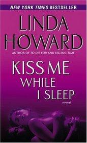Kiss Me While I Sleep (John Medina, Bk 3)