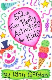 52 Fun Party Activities for Kids (52 Decks)