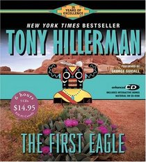 The First Eagle (Joe Leaphorn / Jim Chee) (Audio CD) (Abridged)