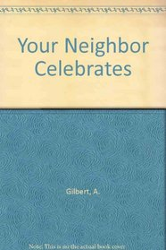 Your Neighbor Celebrates