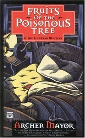Fruits of the Poisonous Tree (Joe Gunther, Bk 5)