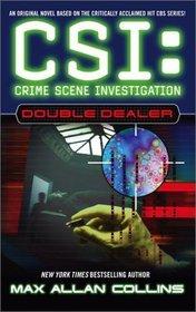 Double Dealer (CSI: Crime Scene Investigation, Bk 1)