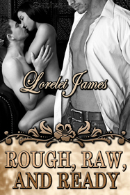 Rough, Raw and Ready (Rough Riders, Bk 5)