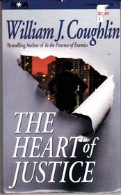 The Heart of Justice (Audio Cassette) (Abridged)
