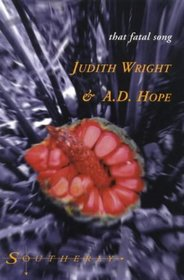 Judith Wright and A.D.Hope (Southerly)