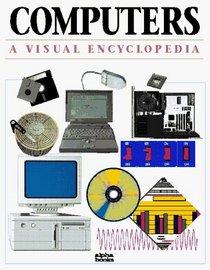 Computers: A Visual Encyclopedia