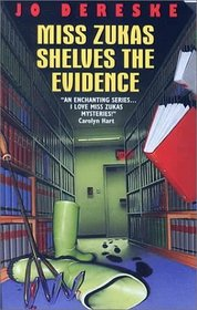 Miss Zukas Shelves the Evidence (Miss Zukas, Bk 8)