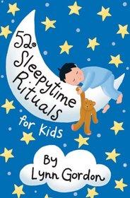 52 Sleepytime Rituals for Kids (52 Series)
